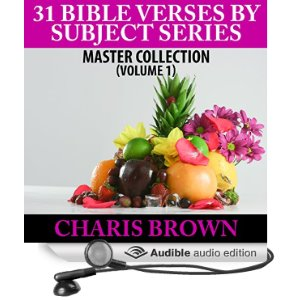 31 Bible Verses for Subject Series Volume 1 audiobook by Dickie Thomas