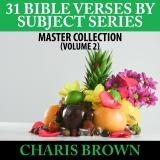 31 Bible Verses for Subject Series Volume 2 audiobook by Dickie Thomas