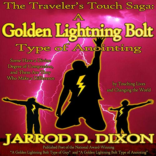 Traveler's Touch Saga: Golden Lightning Bolt Type of Anointing